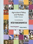 Agricultural policy and markets to accompany microeconomics