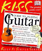 KISS guide to playing guitar