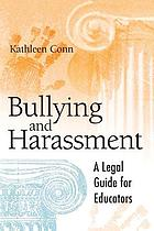 Bullying and harassment : a legal guide for educators