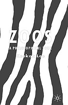 Zoos : a philosophical tour