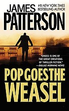 Pop goes the weasel : a novel