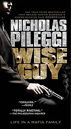 Wiseguy : life in a Mafia family