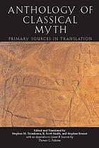 Anthology of classical myth : primary sources in translation