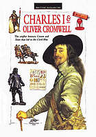Charles I & Oliver Cromwell