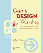 Game design workshop : a playcentric approach to creating innovative games