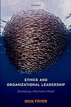 Ethics and organizational leadership : developing a normative model