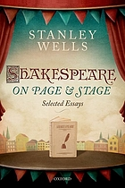 Shakespeare on page & stage : selected essays