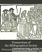 Transactions of the Bibliographical Society.