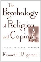 The psychology of religion and coping : theory, research, practice