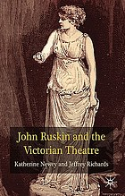 John Ruskin and the Victorian theatre