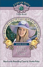 Millie's faithful heart : book four of the A life of faith: Millie Keith series, based on the beloved books