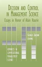 Decision & control in management science : essays in honor of Alan [sic.] Haurie
