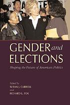 Gender and elections : shaping the future of American politics