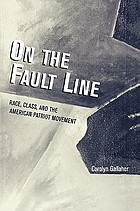 On the fault line : race, class, and the American patriot movement