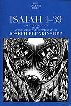 Isaiah 1-39 : a new translation with introduction and commentary