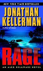 Rage : an Alex Delaware novel