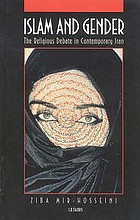 Islam and gender : the religious debate in contemporary Iran