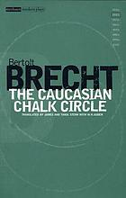 Bertolt Brecht collected plays. Vol. 7. Pt. 2, The Caucasian chalk circle