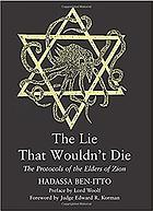 The lie that wouldn't die : the Protocols of the elders of Zion