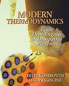 Modern thermodynamics : from heat engines to dissipative structures