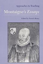 Approaches to teaching Montaigne's Essays