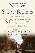 New stories from the South : the year's best, 2007