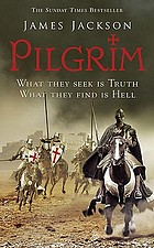Pilgrim : the greatest crusade