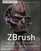 ZBrush character creation : advanced digital sculpting