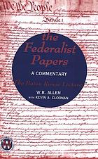 The federalist papers : a commentary :
