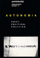 Autonomia : post-political politics