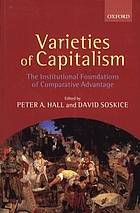 Varieties of capitalism : the institutional foundations of comparative advantage