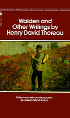 Walden, and other writings : by Henry David Thoreau