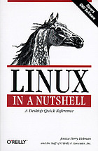 Linux in a nutshell : a desktop quick reference
