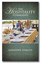The hospitality commands : building loving Christian community : building bridges and neighbors