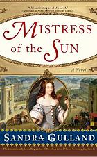 Mistress of the sun : a novel