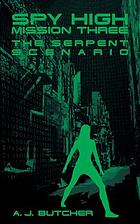 Spy High mission three : the serpent scenario