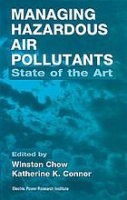 Managing hazardous air pollutants : state of the art