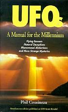 UFOs : a manual for the millennium