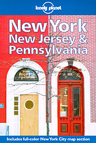 New York, New Jersey & Pennsylvania : a Lonely Planet travel survival kit