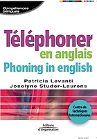 Téléphoner en anglais = Phoning in english
