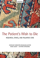The patient's wish to die : research, ethics, and palliative care
