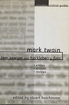Mark Twain : Tom Sawyer and Huckleberry Finn