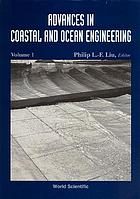 Advances in coastal and ocean engineering. Vol. 1