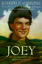 Joey : the true story of one boy's relationship with God