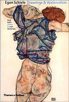 Egon Schiele : drawings and watercolors