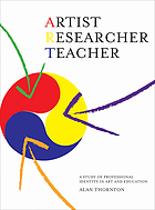 Artist, researcher, teacher : a study of professional identity in art and education