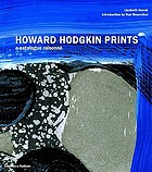 Howard Hodgkin prints : a catalogue raisonné