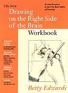 The new drawing on the right side of the brain workbook : guided practice in the five basic skills of drawing