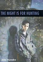The night is for hunting