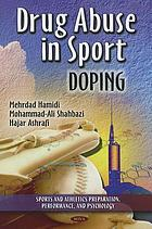 Drug abuse in sport : doping